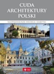Cuda architektury Polski Monika Adamska Zofia Siewak-Sojka