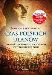 Czas polskich ułanów Bohdan Królikowski