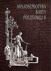 Aksjosemiotyka karty pocztowej II Prace Kulturoznawcze VIII Paweł Banaś