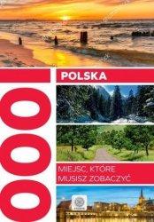 Polska 1000 miejsc które musisz zobaczyć