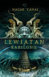 Lewiatan z Babilonu Hagar Yanai