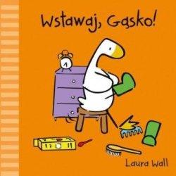 Wstawaj Gąsko Laura Wall