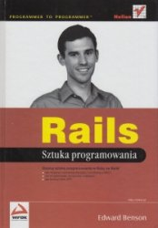 Rails Sztuka programowania Edward Benson