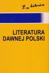 Literatura dawnej Polski