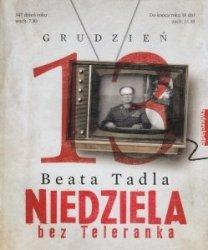 Niedziela bez Teleranka Beata Tadla