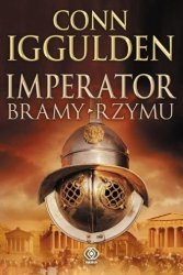 Imperator Bramy Rzymu Conn Iggulden