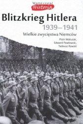 Blitzkrieg Hitlera 1939-1941 Piotr Matusak Tadeusz Rawski Edward Pawłowski
