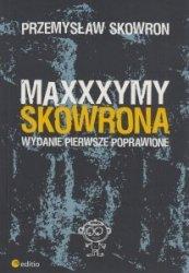 Maxxxymy Skowrona Wydanie Pierwsze Poprawione Przemysław Skowron