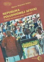 Republika Południowej Afryki Trwałość czy zmierzch potęgi w regionie? Marcin Wojciech Solarz