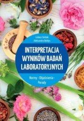 Interpretacja wyników badań laboratoryjnych Łukasz Bułdak Aleksandra Bołdys