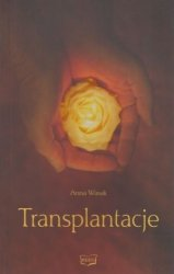 Transplantacje Anna Wasak