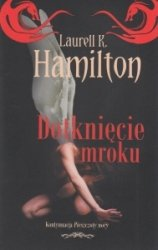 Dotknięcie mroku Laurell K. Hamilton
