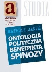 Ontologia polityczna Benedykta Spinozy Mateusz Janik