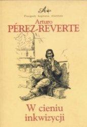 W cieniu inkwizycji Arturo Perez-Reverte