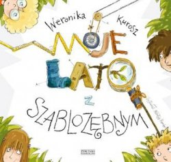 Moje lato z szablozębnym Weronika Kurosz