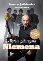 Byłem gitarzystą Niemena Tomasz Jaśkiewicz, Witold Górka