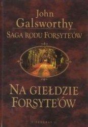 Na giełdzie Forsyte`ów Saga rodu Forsyteów John Galsworthy
