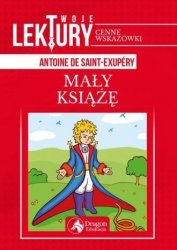Twoje lektury Mały Książę Antoine de Saint-Exupery