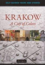 Krakow a City of Colors Bożena Grzebień
