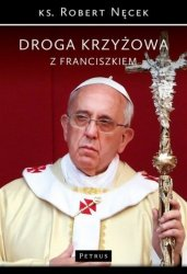 Droga Krzyżowa z Franciszkiem ks Robert Nęcek