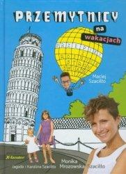 Przemytnicy na wakacjach Maciej Szaciłło Monika Mrozowska-Szaciłło
