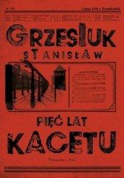 Pięć lat kacetu Stanisław Grzesiuk