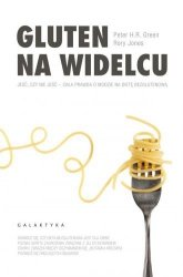 Gluten na widelcu Peter H.R. Green, Rory Jones