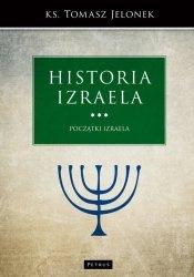 Historia Izraela Początki Izraela ks. Tomasz Jelonek