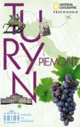 Turyn i Piemont Wakacje na walizkach Przewodnik Tim Jepson