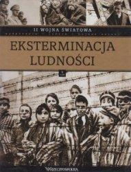 II wojna światowa Tom V Eksterminacja ludności
