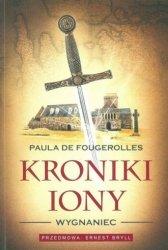 Kroniki Iony Wygnaniec Paula De Fougerolles
