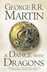 A Dance With Dragons (A Song of Ice and Fire Book 5) George RR Martin