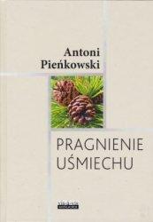 Pragnienie uśmiechu Antoni Pieńkowski