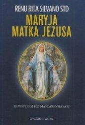 Maryja Matka Jezusa Renu Rita Silvano STD