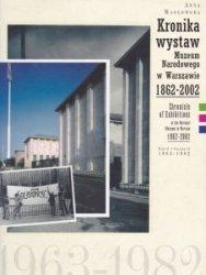 Kronika wystaw Muzeum Narodowego w Warszawie 1862-2002 Tom II 1963-1982 Anna Masłowska