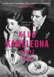 Klub Kameleona Paryż 1932 Francine Prose