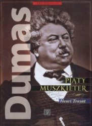 Dumas Piąty muszkieter Henri Troyat