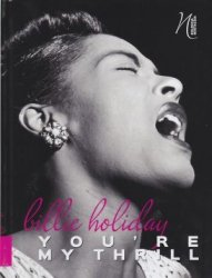 Billie Holiday You're my Thrill Nostalgia