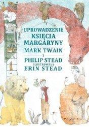 Uprowadzenie Księcia Margaryny Mark Twain, Philip Stead