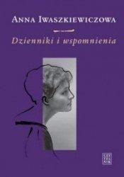 Dzienniki i wspomnienia Anna Iwaszkiewiczowa
