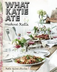 What Katie Ate Weekend Katie  Davies Katie Quinn