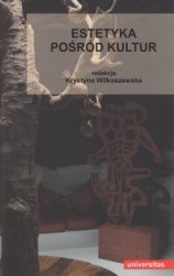 Estetyka pośród kultur Krystyna Wilkoszewska
