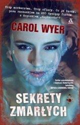 Sekrety zmarłych Carol Wyer