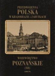 Województwo poznańskie Przedwojenna Polska w krajobrazie i zabytkach Mieczysław Orłowicz