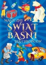 Magiczny świat baśni dla chłopców