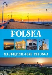 Polska Najpiękniejsze miejsca Anna Willman