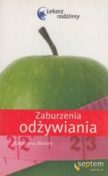 Zaburzenia odżywiania Lekarz rodzinny Katarzyna Wrotek