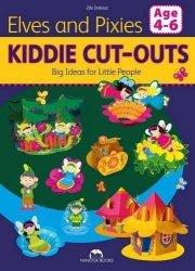 Elves & Pixies (Kiddie Cut-Outs-Big Ideas for Little People) Zibi Dobosz