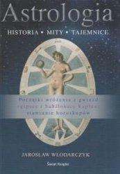 Astrologia Historia mity tajemnice Jarosław Włodarczyk