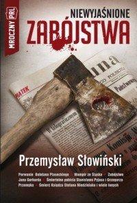 Niewyjaśnione zabójstwa Przemysław Słowiński
